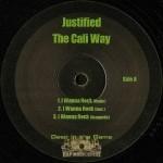 Justified - I Wanna Rock / Playa Hatin