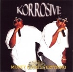 Korrosive - Money Rules Everything