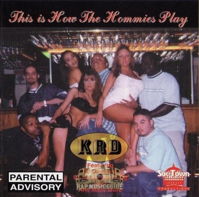 K.R.D. - This Is How The Hommies Play