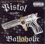 Pistol - Ballaholic