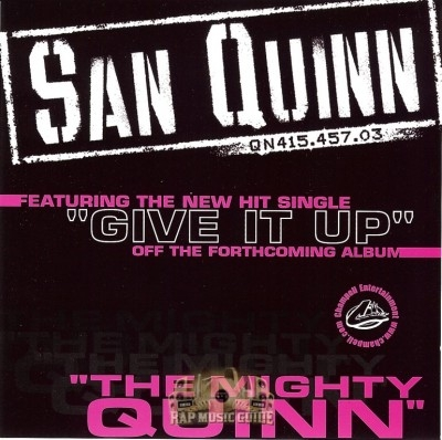 San Quinn - The Mighty Quinn
