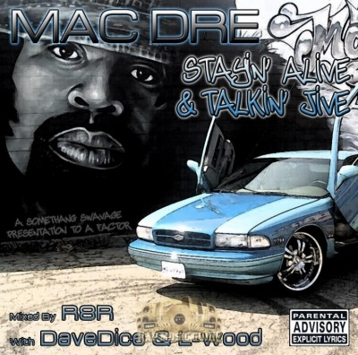 Mac Dre - Stayin' Alive & Talkin' Jive (A Somethang Swavage Presentation To A Factor)