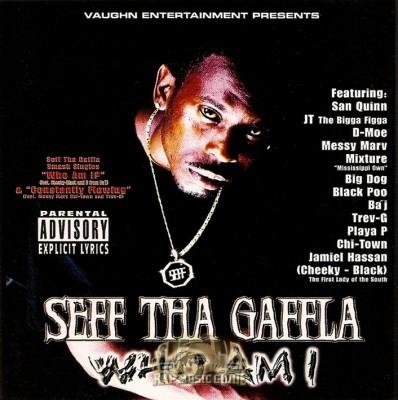 Seff Tha Gaffla - Who Am I