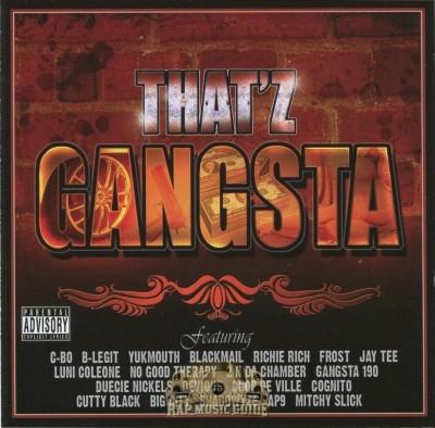 That'z Gangsta - That'z Gangsta