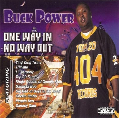 Buck Power - One Way In - No Way Out