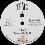 T.F.M.C. - Message To The Black Man
