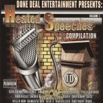 Done Deal Entertainment Presents - Heated Speeches Compilation