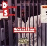 Devious Steve - Where I Stay