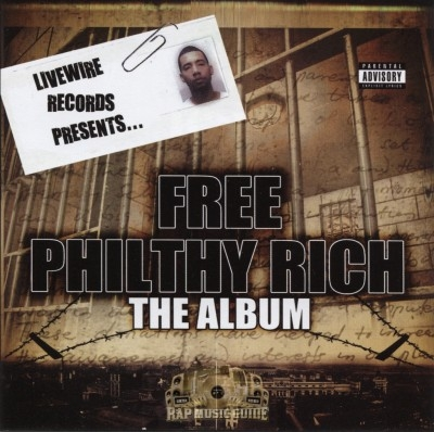 Philthy Rich - Livewire Records Presents: Free Philthy Rich The Album