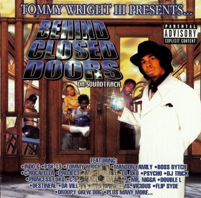 Tommy Wright III Presents - Behind Closed Doors