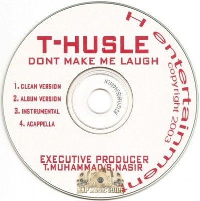 T-Husle - Don't Make Me Laugh