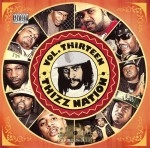 Mac Dre Presents - Thizz Nation Vol. 13