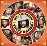 Mac Dre Presents - Thizz Nation Vol. 13