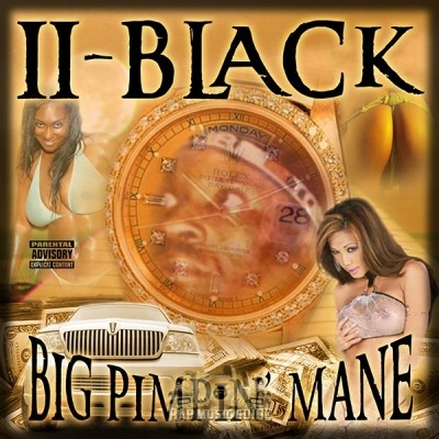 II Black - Big Pimpin' Mane