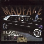 Madface - Black Attracks Heat