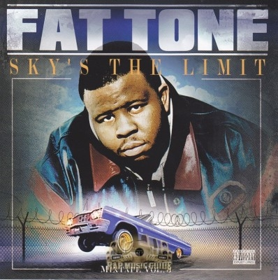 Fat Tone - Sky's The Limit: Mixtape Vol. 3