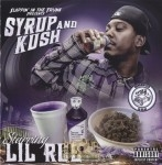 Lil Rue - Syrup And Kush