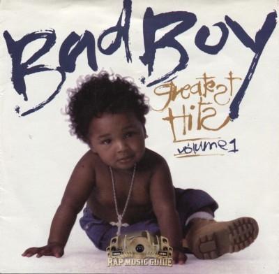Bad Boy Greatest Hits - Volume 1