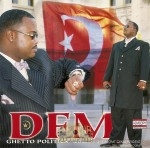 DFM - Ghetto Politics