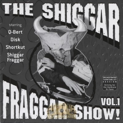 The Invisibl Skratch Piklz - The Shiggar Fraggar Show! Vol. 1