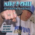 Mike D Chill - Stairway 2 Heaven