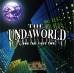Undaworld - Livin The Fast Life
