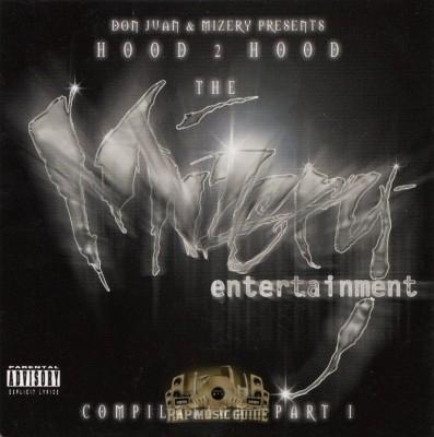 Don Juan & Mizery Presents - Hood 2 Hood Compilation Pt.1