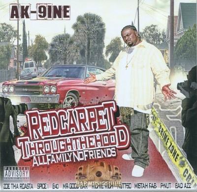 AK-9ine - Red Carpet Through The Hood