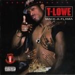T-Lowe - Mack-A-Flama