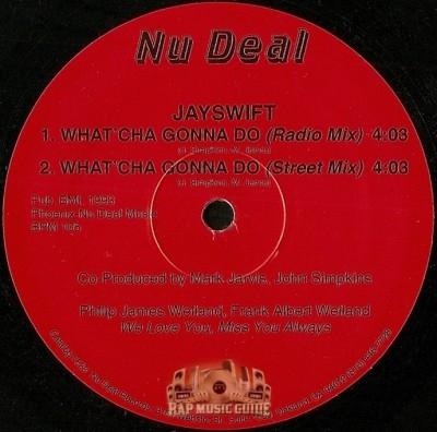 Jayswift - What'cha Gonna Do / Street Life