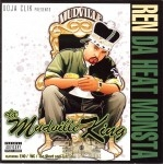 Ren Da Heat Monsta - Da Mudville King