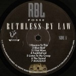 R.B.L. Posse - Ruthless By Law