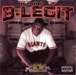 B-Legit - Hard 2 B-Legit