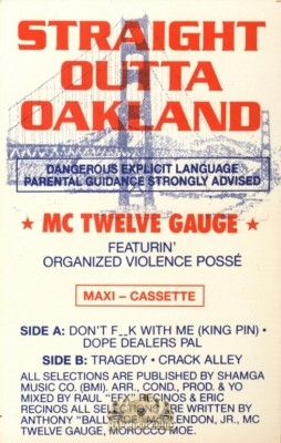 MC Twelve Gauge - Straight Outta Oakland [Maxi]