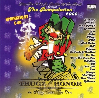 Mac Dre Presents - The Rompalation 2006 Thugz Of Honor