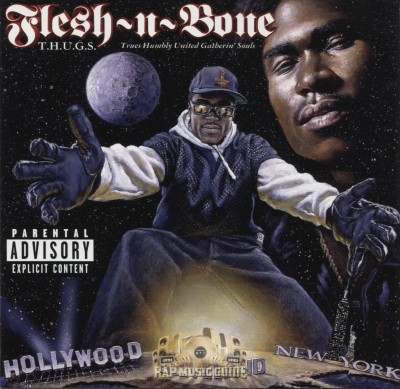 Flesh N Bone - T.H.U.G.S. Trues Humbly United Gatherin' Souls