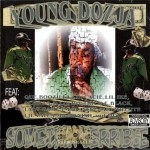 Young Dozja - Somethin Terrible