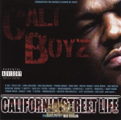 Cali Boyz - California Street Life