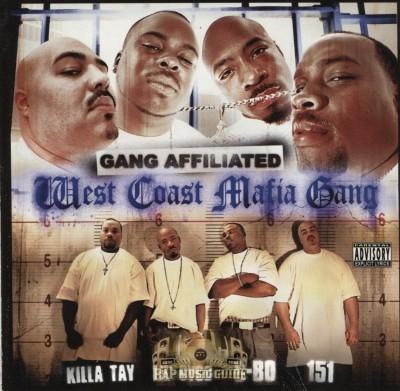 West Coast Mafia Gang - Gang Affiliated