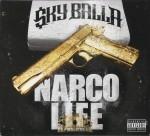 Sky Balla - Narco Life