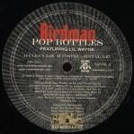 Birdman - Pop Bottles