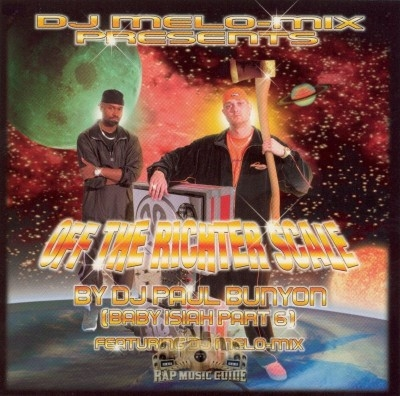 DJ Melo-Mix Present - DJ Paul Bunyon ‎Off The Richter Scale