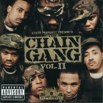 State Property Presents - The Chain Gang Vol. II