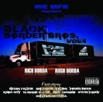 Rich & Rush - Black Border Brothers Vol. 4