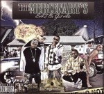 The Mercenary's - Eat Or Get Ate