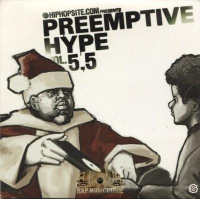 HipHopSite.com Presents - Preemptive Hype Vol. 5.5
