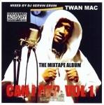 Twan Mac - Can I Rap Vol. 1