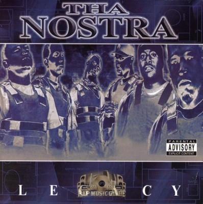 Tha Nostra - Legacy