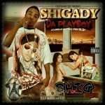 Shigady Da Playboy - Money And Bitches