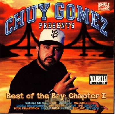 Chuy Gomez Presents - Best Of The Bay Chapter 1